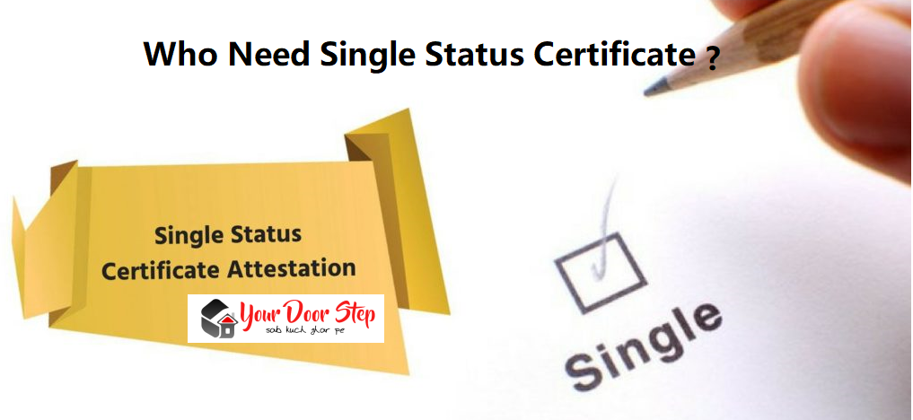 who need single status certificate
